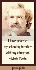 I have never let my schooling interfere with my education. Mark Twain at DailyLearners.com